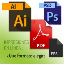 Formato de los archivos: .AI, .PSD, .PDF, .EPS. ¿Qué formato elegir para sus impresiones en línea?